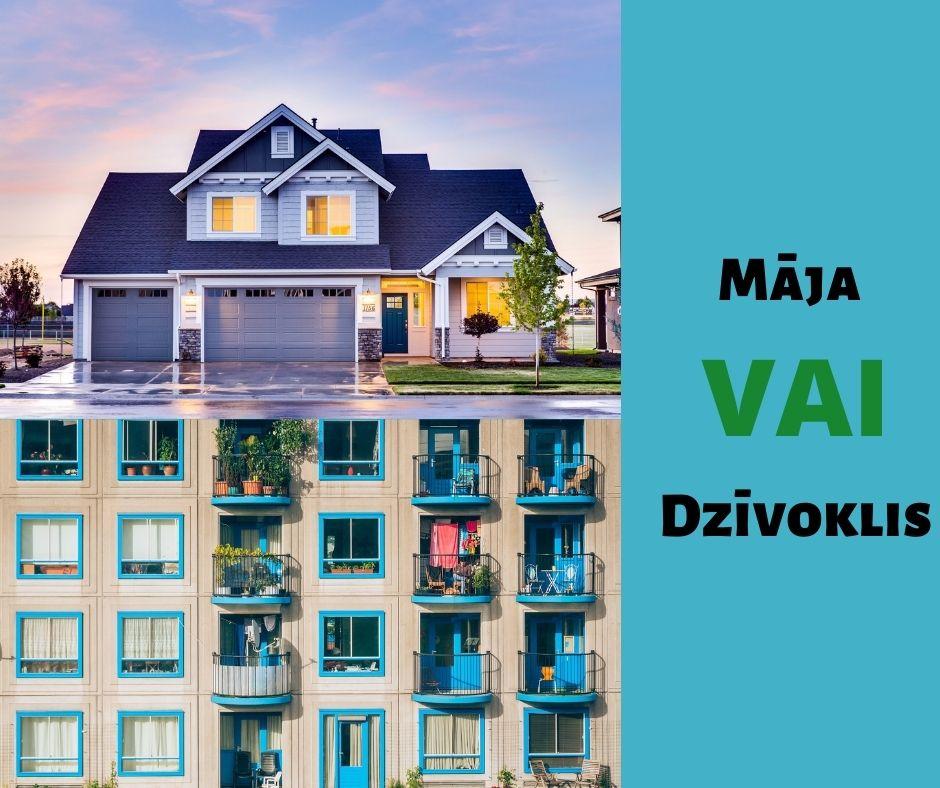 Mājas iegāde vai dzīvokļa iegāde